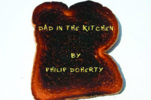 Dad in the Kitchen by Philip Doherty