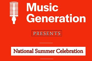 Music Generation National Summer Celebration