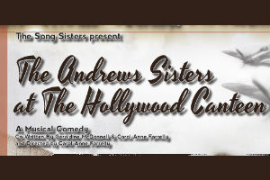 The Andrews Sisters at the Town Hall Theatre