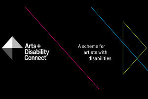 Arts and Disability Connect scheme is now open