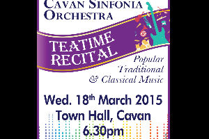 Cavan Sinfonia Tea Time Recital Wed 18 March at 6.30pm