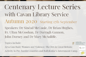 Centenary Lectures Series with Cavan Library Service