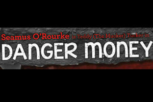 Danger Money by John Mc Manus