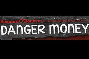 Danger Money by John Mc Manus