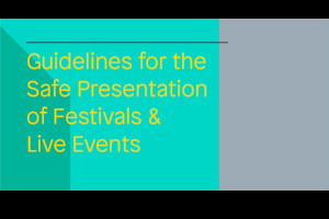 COVID-19 Guidelines for the Safe Presentation of Festivals and Live Events: