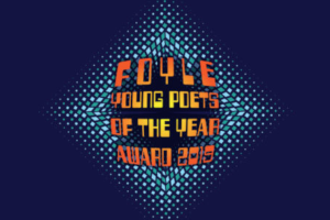 Foyle Young Poets of the Year Award 2019 is open!
