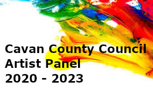 Cavan County Council Artist Panel 2020 - 2023