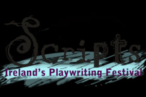 Ireland's Play Writing Festival
