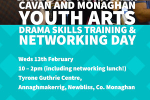Youth Arts Networking Day & Training Workshop (Using Drama in Youth Work)